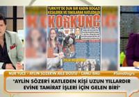 Aylin Sözer'in aile dostu Nur Yüce'den, Hakan Ural ve Nur Tuğba Namlı'ya flaş açıklamalar