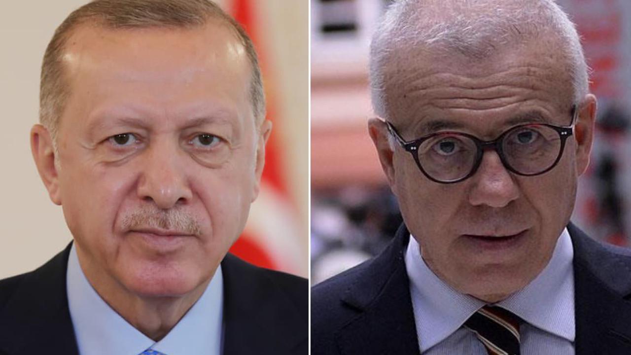 Ertuğrul Özkök Erdoğan'a seslendi: Doğru yoldasınız, lütfen bu akılcı çizgiden vazgeçmeyin