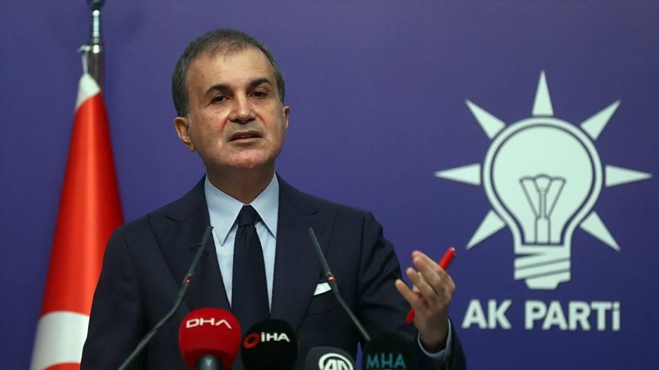 AK Parti Sözcüsü Çelik: Türkiye'nin atacağı adımlar olacaktır!
