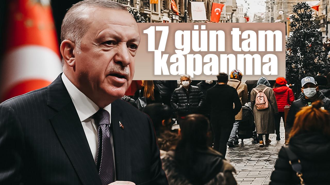 Türkiye'de 17 günlük tam kapanma dönemi; Detayları tek tek sizin için hazırladık