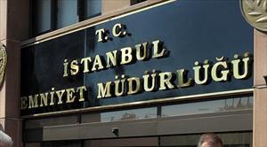 İstanbul Emniyet Müdürlüğü'nden o habere yalanlama !