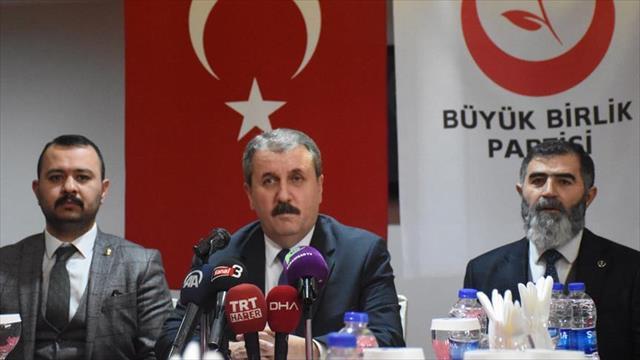 BBP Genel Başkanı Destici: İttifaka bir mecburiyetimiz yok
