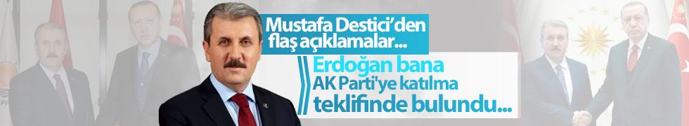 Destici: Erdoğan bana AK Parti'ye katılma teklifinde bulundu...