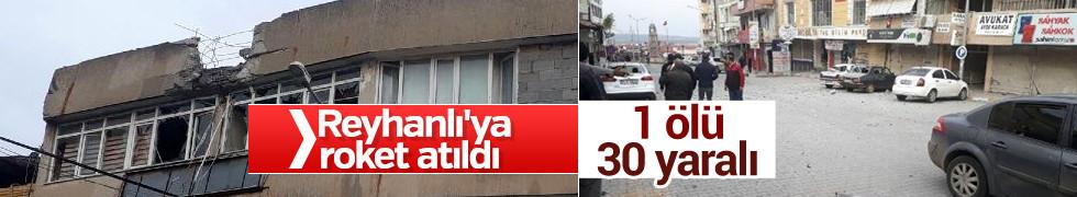 Hatay'ın Reyhanlı ilçesine Afrin'den roket yağdı! 1 ölü, 37 yaralı