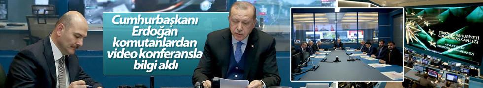 Cumhurbaşkanı Erdoğan komutanlardan video konferansla bilgi aldı