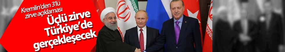 Kremlin: Türk, Rus ve İran liderleri nisanda İstanbul'da buluşacak