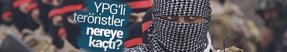 YPG'li teröristler nereye kaçtı?