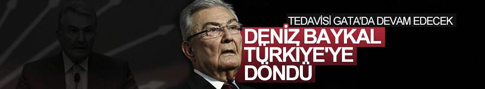 Deniz Baykal, Türkiye'ye döndü