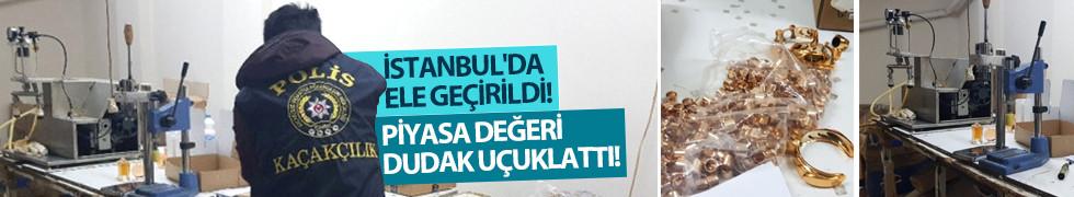 İstanbul'da ele geçirildi! Piyasa değeri dudak uçuklattı!