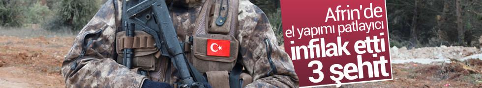Afrin'de el yapımı patlayıcı infilak etti: 3 şehit