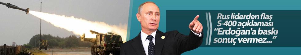 Putin: Erdoğan'a baskı sonuç vermez...