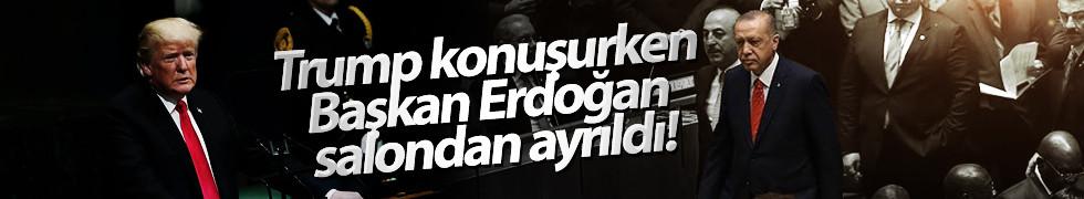 Trump konuşurken Erdoğan salondan ayrıldı!