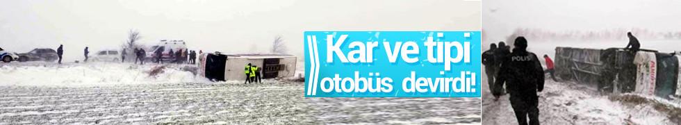 Trakya'da kar ve tipi nedeniyle otobüs devrildi!
