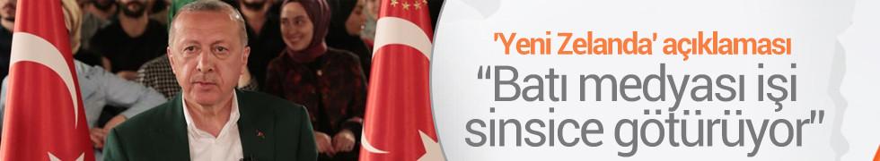 Cumhurbaşkanı Erdoğan'dan 'Yeni Zelanda' açıklaması: Batı medyası işi tamamen sinsice götürüyor