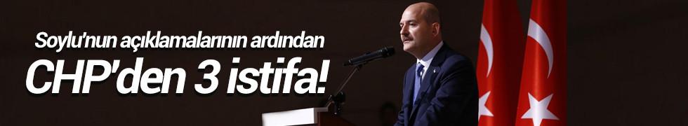 Süleyman Soylu'nun açıklamalarının ardından CHP'den 3 istifa