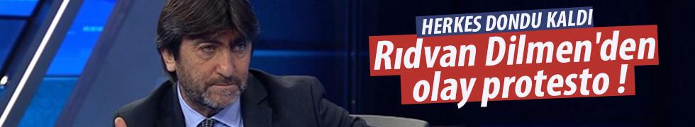 Rıdvan Dilmen'den ilginç protesto!