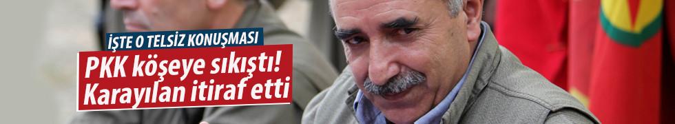PKK köşeye sıkıştı! Karayılan itiraf etti