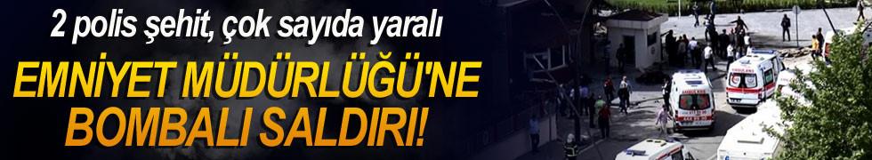 Gaziantep Emniyet Müdürlüğü'ne bombalı saldırı!