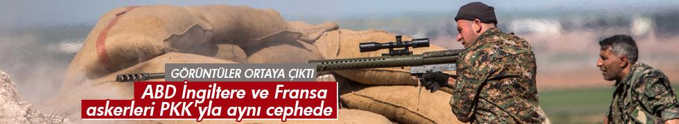 ABD İngiltere ve Fransa askerleri PKK'yla aynı cephede