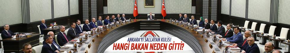 Ankara'yı sallayan kulis! Hangi bakan neden gitti?