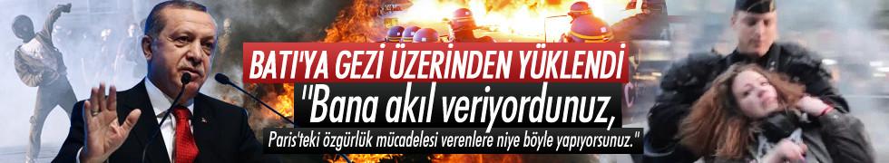 Erdoğan Batı'ya Gezi üzerinden yüklendi