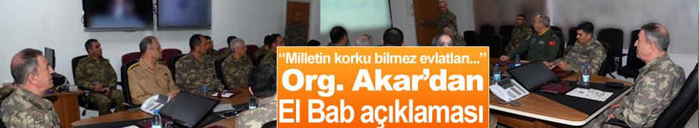 Genelkurmay Başkanı'ndan flaş El Bab açıklaması