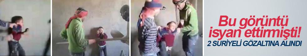 9 yaşındaki çocuğa işkence yapan 2 Suriyeli gözaltına alındı