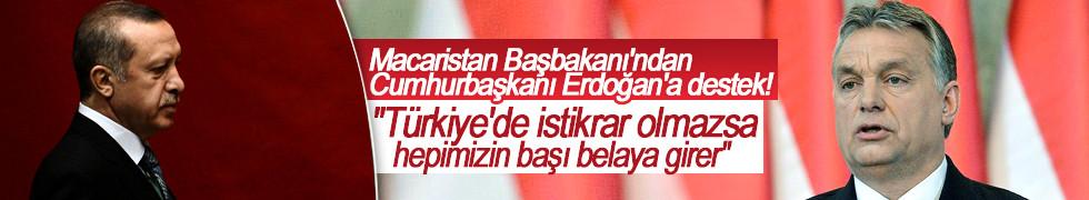 Macaristan Başbakanı'ndan Cumhurbaşkanı Erdoğan'a destek!