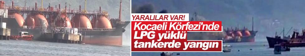 Kocaeli Körfezi'nde LPG yüklü tankerde yangın!