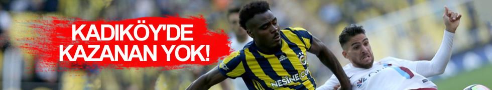 Fenerbahçe 1 – 1 Trabzonspor