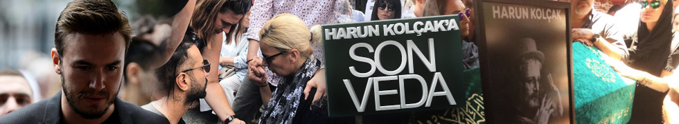 Harun Kolçak'ın cenazesi dikkat çeken detaylar