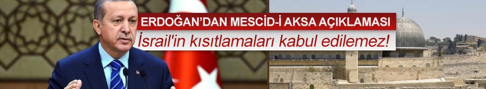 Cumhurbaşkanı Erdoğan'dan Mescid-i Aksa mesajı: Kabul edilemez!