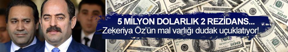 Zekeriya Öz'ün 5 milyon dolarlık 2 rezidansı çıktı!