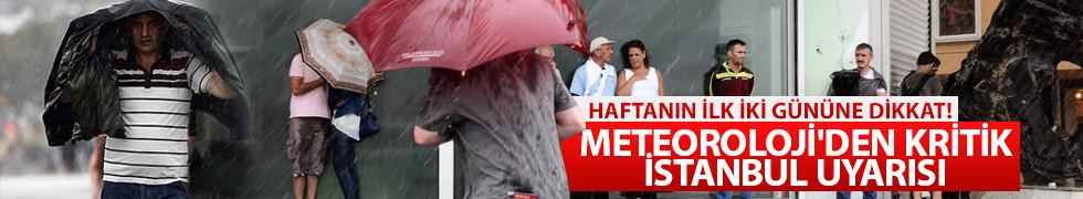 İstanbul'a sağanak ve dolu yağışı uyarısı