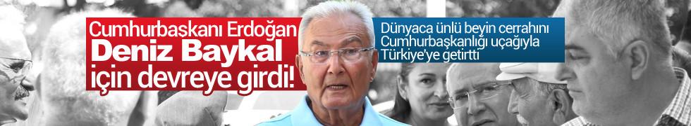 Cumhurbaşkanı Erdoğan Deniz Baykal için devreye girdi! Ünlü beyin cerrahını Türkiye'ye getirtti