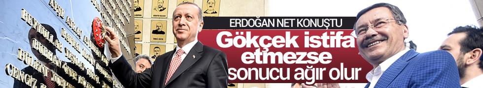 Erdoğan: Gökçek istifa etmezse sonucu ağır olur