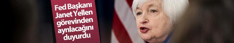 Fed Başkanı Janet Yellen görevinden ayrılacağını duyurdu