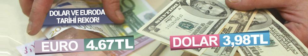 Dolar'dan yeni tarihi rekor