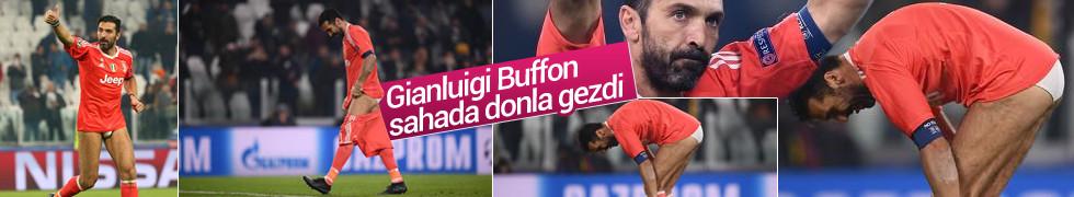 Gianluigi Buffon sahada donla gezdi