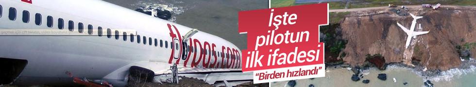 Trabzon'da pistten çıkan uçağın pilotunun ifadesi ortaya çıktı