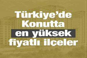 Türkiye'nin en pahalı konutları hangi ilçede?